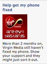 If you join this Facebook group, Virgin Media may actually get back to me to fix my phone